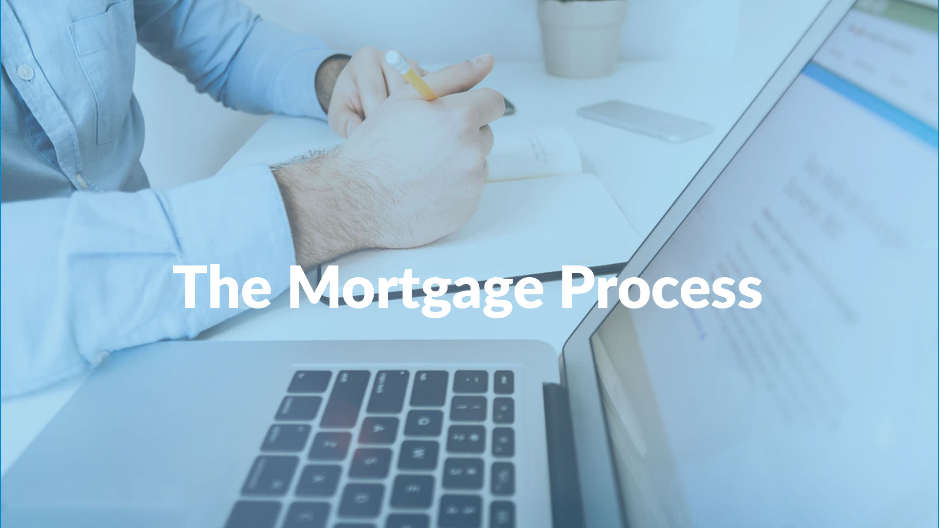 The-Mortgage-Process—1